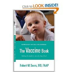 The Vaccine Book by Dr. Sears - My new must read book for parents - unbiased scientific information about vaccines