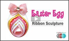 Easter Egg Ribbon Sculpture, YouTube Video - The Ribbon Retreat Blog