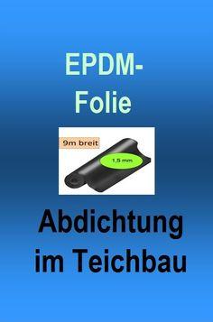 EPDM Folie Für Terrassenabdichtung Und Teichbau U003du003d #RatgeberTeichbau #22  #AngeboteTeichbau #abdichtfolie #angebot #angebote #abdichtung #abdichten  ...