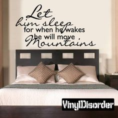 Let him sleep for when he wakes he will move mountains Family Vinyl Wall Decal Mural Quotes Words C013