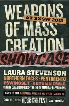 cherrycolachampions:    Weapons of Mass Creation Showcase @ SXSW  RSVP on Eventbrite here: http://wmcshowcasesxsw.eventbrite.com/