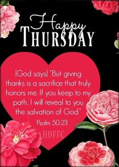 Biblical Verses, Scripture Verses, Bible Verses Quotes, Thursday Greetings, Happy Thursday, Psalm 50, Keep To Myself, Encouraging Thoughts, Proverbs 16