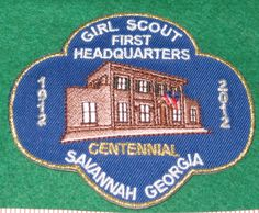 Girl Scout Historic Georgia First Headquarters Centennial 100th Anniversary patch.