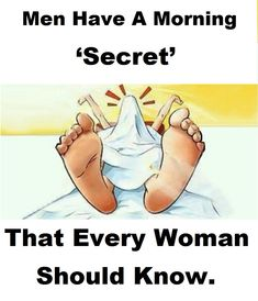 Men Have A Morning 'Secret' That Every Woman Should Know.
