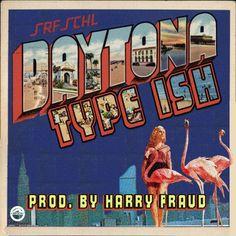Daytona - Type Ish (Prod. By Harry Fraud) by Surf School Recordings | Free Listening on SoundCloud