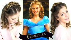Disney's Cinderella Hair Tutorial | Lily James Hairstyle from Cinderella...