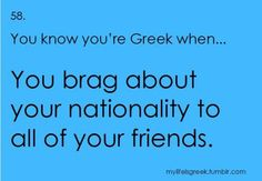 unfortunetly, i have set up a few walls when talking about my culture. Mostly because at one time, i was really made fun of for being Greek. so i just kinda… ya. if i could, i would erase most of the things i have ever said Breakup Quotes, New Quotes, Change Quotes, Happy Quotes, Funny Quotes, Life Quotes, Greek Memes, Funny Greek, Greek Quotes