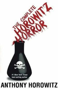 The Complete Horowitz Horror ~ Anthony Horowitz ~