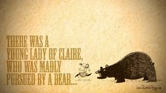 Young lady of claire wallpaper, bear, limerick, funny, fun, comedy, poetry, non-sense, funny wallpaper, bear wallpaper, crazy lady, chased by a bear, cross hatch, art, pen, drawing, pen illustration, black and white