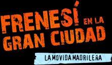 TAREA 6 Y PRODUCTO FINAL GRUPO 5: LA CULTURA  Reproducir Frenes� en la gran ciudad - RTVE a la carta http://lab.rtve.es/la-movida/