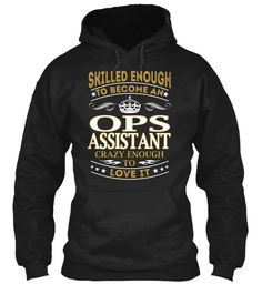 Ops Assistant - Skilled Enough