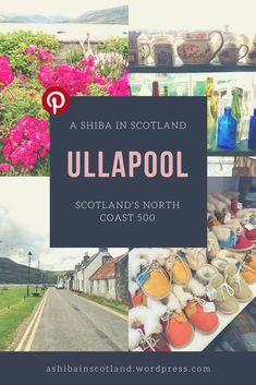 Visit Ullapool on Scotland's North Coast 500 North Coast 500, Shiba, Scotland, Posts, Table Decorations, Travel, Messages, Viajes, Destinations