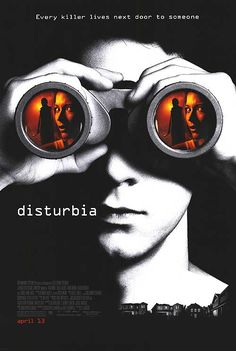 Disturbia is a 2007 American mystery horror-thriller film partly inspired by Alfred Hitchcock's Rear Window, directed by D. It stars Shia LaBeouf, Sarah Roemer and Carrie-Anne Moss. It was released on April Halloween Movies, Scary Movies, Great Movies, Hd Movies, Movies Online, Movies And Tv Shows, Teen Movies, Awesome Movies, Movies 2019