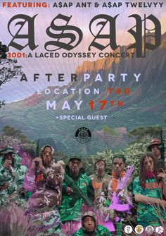 official flyer for 3001:A LACED ODYSSEY CONCERT afterparty with A$AP ANT X A$AP TWELVYY may17th location TBD  +special guest