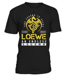 The Legend is Alive LOEWE An Endless Legend Last Name T-Shirt #LegendIsAlive