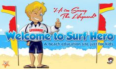 Surf Hero has a comprehensive activity centre of fun ways to learn about safety and warning signs, how to identify a rip, the role of Lifeguards and Lifesavers and what our responsibilities are as beach users.