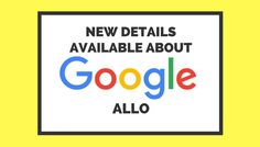 Google Allo Reviews Coming in Ahead of Official Release - Search Engine Journal