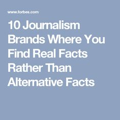 10 Journalism Brands Where You Find Real Facts Rather Than Alternative Facts Teacher Librarian, My Teacher, Freedom Of The Press, Information Literacy, Media Literacy, Real Facts, Knowledge Is Power, Read Later, Political Party