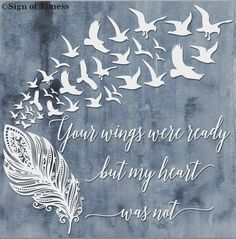 SVG, Your Wings Were Ready, But My Heart Was Not, Bereavement Gift, Birds, PNG, DFX, Eps, Cut File, Vinyl, Silhouette, Cricut, Cameo by SignofTimess on Etsy