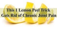 The extract of lemon can be used as a treatment or remedy to many diseases, but even the peel that we usually throw can also be used. http://www.extremenaturalhealthnews.com/this-1-lemon-peel-trick-gets-rid-of-chronic-joint-pain/