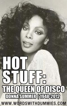 R.I.P.  Donna Summer, 1948-2012 The Queen Of Disco