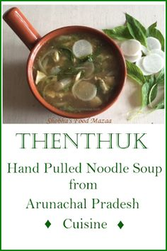 Shobha's Food Mazaa: THENTHUK (Hand Pulled Noodle Soup) Diced Chicken, Hot Soup, Chicken And Vegetables, Noodle Soup, International Recipes, Easy Cooking, Noodles, Badge, Good Food