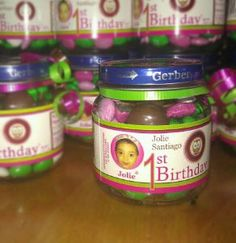 Fill baby food jars with candy and give them out at a first birthday