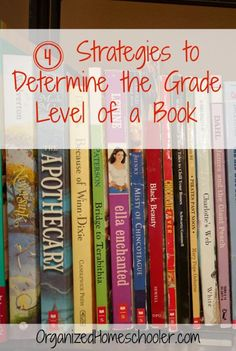 4 Ways to Easily Determine the Best Books for Your Kids 4 easy ways to identify the grade level of books. This is helpful for homeschool parents that want to teach reading without a curriculum. Reading Resources, Reading Strategies, Reading Activities, Reading Skills, Teaching Reading, Teaching Kids, Guided Reading, Reading Games, Student Teaching