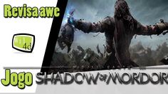 Middle-earth: Shadow of Mordor - Revisa awe Jogo! análise completa