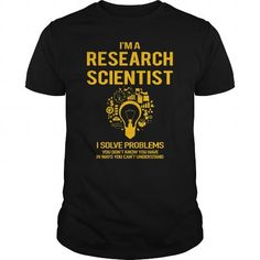 Cool  Research Scientist Shirt; Tee