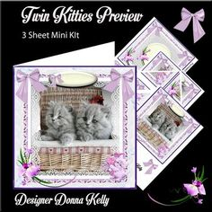 Twin Kitties in a Basket mini kit on Craftsuprint designed by Donna Kelly - This 3 sheet mini kit is approx 7x7