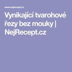 Vynikající tvarohové řezy bez mouky   NejRecept.cz