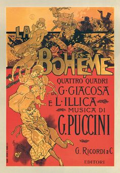 La Bohème. Première on February 1, 1896 at the Teatro Regio in Turin.