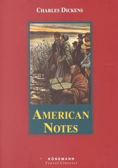 American Notes by Charles Dickens Got Books, Terms Of Service, Book Recommendations, Notes, American, Reading, Word Reading, The Reader, Reading Books