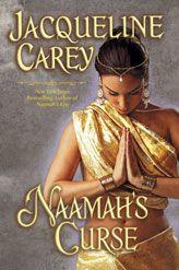 Jacqueline Carey - Read all 6 Kushiel books - starting on Naamah series