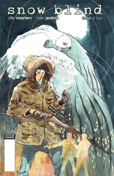 Preview: Snow Blind #3 (of 4), Story: Ollie Masters Art: Tyler Jenkins Cover: Tyler Jenkins Publisher: BOOM! Studios Publication Date: February 10th, 2016 Price: $3.99  &nbsp...,  #All-Comic #All-ComicPreviews #Boom!Studios #Comics #OllieMasters #previews #SnowBlind #TylerJenkins