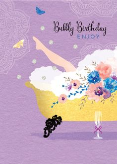 Debbie Edwards - Female-birthday-sister-friend-wife-girlfriend-bubbly-champagne-with-bath-and-leg Happy Birthday Flower, Birthday Pins, Purple Birthday, Happy Birthday Sister, Happy Birthday Quotes, Happy Birthday Greetings, Birthday Board, Birthday Greeting Cards, Friend Birthday