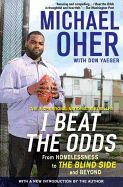 I Beat the Odds- Michael Oher