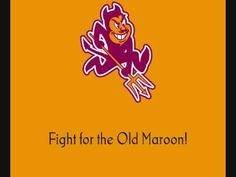 Arizona State University Sun Devils - fight song with words - Maroon & Gold (First of the two songs on this video - both have same music, but different words)