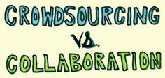Crowdsourcing, Culture , Collaboration, Community, Curation, Content & Conversation