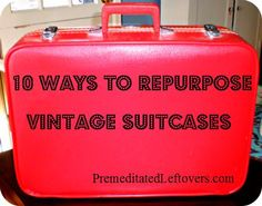 Painting an old suitcase | Tutorials, Vintage suitcases and Craft