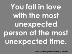 Unexpected love! This happened to me and I couldn't imagine my life any other way!