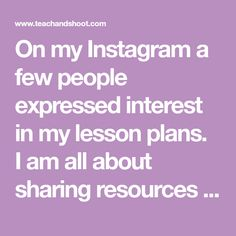 On my Instagram a few people expressed interest in my lesson plans. I am all about sharing resources & collaborating, so here ya go! Disc...