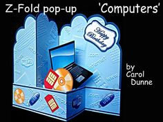 Z-Fold Computers by Carol Dunne This is sure to please any age group that likes computers. Easy to make following the photographic instructions in the kit. Fits into a 5 x 7 inch envelope and has lots of labels making it suitable for many occasions.