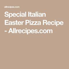 Special Italian Easter Pizza Recipe - Allrecipes.com