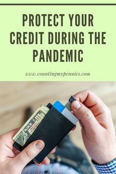It is important to protect your credit score during a pandemic. Here is how to protect your credit at this time. Mask Online, How To Protect Yourself, Adult Children, Credit Score, Pennies, Money Management, Personal Finance, Scores, Counting