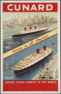 Cunard. Fastest ocean service in the world by Boston Public Library, via Flickr