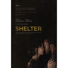 Shelter. A movie about two homeless people who find each other .Great movie #Jennifer Connelly # Anthony mackie
