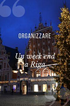 Consigli per organizzare un week end a Riga, Lettonia (Europa)