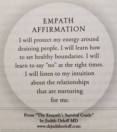 Judith Orloff MD teaches how to awaken intuition, empathy, combat energy vampires & narcissists & transform depression, anxiety & fear to empower your life. Empath Traits, Intuitive Empath, Empath Abilities, Colleges For Psychology, Learning To Say No, Highly Sensitive, Spiritual Awakening, Positive Affirmations, Intuition
